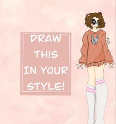 Drawing Challenge, Cute Art, Art Reference, Art Ideas, Your Style, My Arts, Challenges, Drawings, Sketches