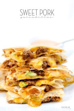 Sweet Pork Quesadillas and Spicy Ranch