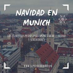 Los 25 mejores planes para disfrutar de la ciudad y alrededores Munich, Broadway Shows, Travel, Tinkerbell, Vacations, Adventure, Get Well Soon, Cities, Voyage