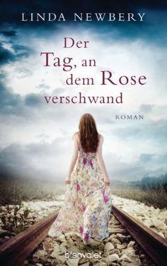 Der Tag, an dem Rose verschwand: Roman von Linda Newbery, http://www.amazon.de/dp/B00KG63TIS/ref=cm_sw_r_pi_dp_CP7Avb1HXQC3X
