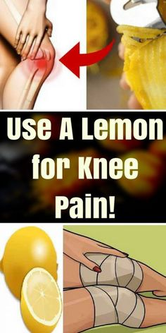 Use Lemon For Knee Pain. At Home!