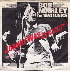 Bob Marley & the Wailers - Johnny Was