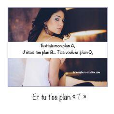 Tu étais mon plan A  Trouvez encore plus de citations et de dictons sur: http://www.atmosphere-citation.com/amour/tu-etais-mon-plan-a.html?