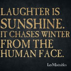 Click To Foresee Your Love Life Of 2017, Laughter is sunshine. It chases winter from the human face. - Les Misrables , #motivationalquotesforsuccess, #inspirationalquotes
