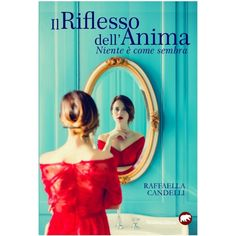 Riflesso dell'anima, Romanzo di Raffaella Candelli, BERTONI EDITORE Ebay, Raffaello