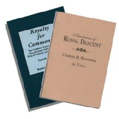 Americans of Royal Descent by Charles H. Browning. Genealogies showing the lineal descent from kings of some American families.
