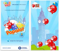Two free apps - Popalot x Popapic from Transport for London's Children's Traffic Club London which teach road safety in a fun way.