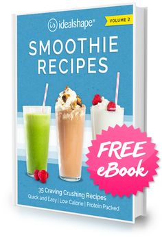 IdealShape Smoothie Recipes Free eBook - Got to check this out!