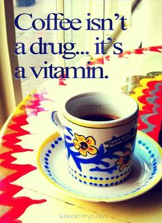 I don't really drink coffee...but I like the way this picture looks...