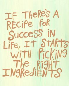 What are the main ingredients in YOUR recipe for #success?