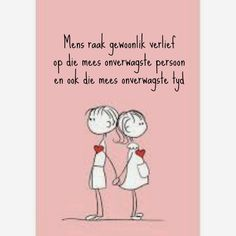 Afrikaanse Inspirerende Gedagtes & Wyshede: Liefde as tema Me Quotes, Qoutes, Love Quotes For Him Romantic, Afrikaanse Quotes, New Love, Relationship Tips, My Man, Live Life, Favorite Quotes
