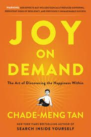 Book Picks – Joy on Demand: The Art of Discovering Happiness Within, by Chade-Meng Tan – Paradise Found Santa Barbara