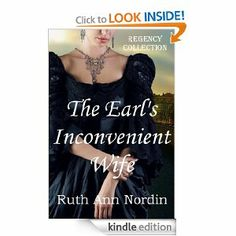 FREE: The Earl's Inconvenient Wife (Regency Collection Book 1) eBook: Ruth Ann Nordin: Kindle Store