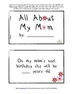 This easy printable book with adorable clip art will be a hit with your student's moms! Kids have a unique perspective on how they see their moms. Let your students fill out and take home this booklet to show their moms how much they love them this Mothers Day.(Pictures can be drawn on the back of the previous page if desired.)