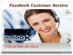 """""""To acquire our Facebook Customer Service, you are suggested to give our techies a ring on our toll-free number 1-850-361-8504. Your call will be answered by the most knowledgeable technicians who will give you the best innovative ideas for the same purpose. So, don't waste your valuable time and stay connected with us.  http://www.mailsupportnumber.com/facebook-technical-support-number.html"""""""
