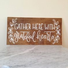 Gather Here With Grateful Hearts / Wood Sign / Hand-Painted Calligraphy