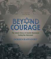 #BeyondCourage | #Jewish resistance during World War II.