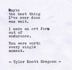 Typewriter Series by Tyler Knott Gregson . Poem Quotes, Lyric Quotes, Words Quotes, Life Quotes, Sayings, Lyrics, Most Beautiful Words, Pretty Words, The Words