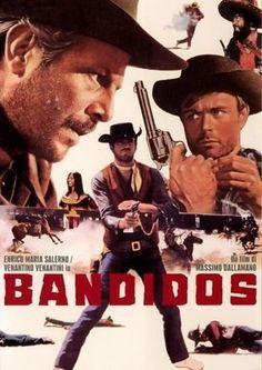 Bandidos (1967)  Título original: Bandidos (Italia, España)  Género: Películas > Western  Director: Massimo Dallamano.  Duración: 95 minutos.