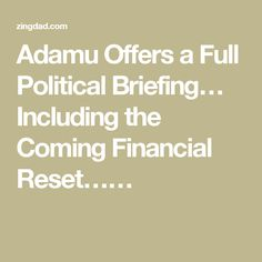Adamu Offers a Full Political Briefing… Including the Coming Financial Reset……