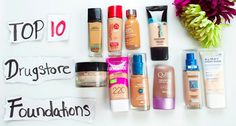 Your Go-To List For Getting The Best Drugstore Foundation