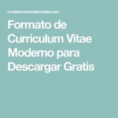 Formato de Curriculum Vitae Moderno para Descargar Gratis