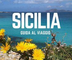 Le migliori attrazioni in Sicilia, città e monumenti da non perdere in Sicilia. Proposte di viaggio e itinerari in Sicilia