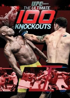 This collection of 100 memorable knockouts in UFC matches includes match-ending moves from popular fighters like Chuck Liddel, Edson Barboza, Cain Velasquez, and Anderson Silva.