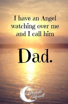 I miss you every single second of every day daddy