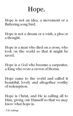 The real definition of Hope = Jesus Christ. Bible Quotes, Me Quotes, Bible Verses, Scriptures, Bible Art, Jesus Quotes, Wisdom Quotes, Christian Life, Christian Quotes