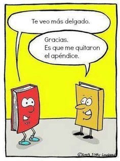 """Un libro le dice a otro: """"te veo más delgado..."""""""