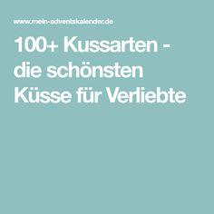 100+ Kussarten - die schönsten Küsse für Verliebte