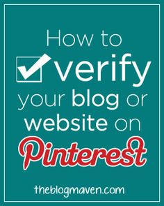 How to Verify Your Blog on Pinterest   from The Blog Maven