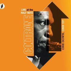 John Coltrane - One Down, One Up (Live At The Half Note)  Impulse! B0002380-02 - Enregistré en mars et mai 1965 - Sortie le 11 octobre 2005  Note: 8/10