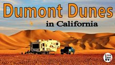 Check out this blog post for more info on the Dumont Dunes - http://www.loveyourrv.com/camping-dumont-dunes/  Dumont Dunes are huge almost 500-foot sand dunes located in southern California between Los Angeles and Las Vegas. It's a mecca for off-road enthusiasts, but also an interesting and inexpensive place to visit in an RV.  In this video, I give you a quick video look at the Dumont Dunes followed by a photo slide show of the dunes and camping area