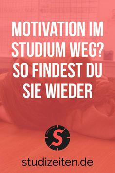 Motivation gone while studying? How to find them again – study times - Studying Motivation Uni Life, University Life, Hard Workers, School Memes, 100 Days Of School, School Organization, Study Motivation, Good To Know, Psychology