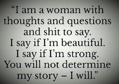 Confident Women Quotes, Confident Woman, Favorite Words, Favorite Quotes, Aries Men, Virgo, Humility Quotes, Quotes To Live By, Me Quotes