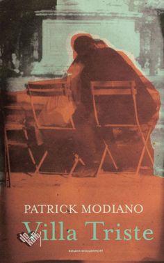 Villa Triste van Patrick Modiano bestellen? Boekhandel De Kaft: persoonlijke service, snelle levering.