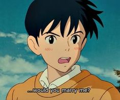Image shared by Mei Yee. Find images and videos about love, quote and anime on We Heart It - the app to get lost in what you love. Old Anime, Manga Anime, Anime Art, Manga Boy, Studio Ghibli Art, Studio Ghibli Movies, Studio Ghibli Quotes, Totoro, Would You Marry Me