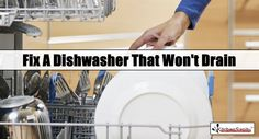 Learn how to unclog a dishwasher that won't drain. Fix a clogged drain with our dishwasher troubleshooting fixes and preventative maintenance. Clogged Dishwasher, Dishwasher Not Draining, Kitchenaid Dishwasher, Clean Dishwasher, Best Cleaner, Drain Cleaner, Washer Machine, Appliance Repair, Cleaning