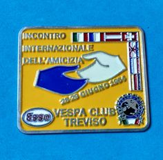 Badge Placca Plakette Vespa Club Treviso Esso