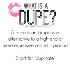 """Looking for a good dupe of your favorite makeup product? Check the DrugstorePrincess.com""""Dupe"""" tag!DrugstorePrincess.com/tagged/Dupes"""
