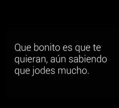 Poem Quotes, Sad Quotes, Great Quotes, Poems, Life Quotes, Spanish Phrases, Love Phrases, Spanish Quotes, More Words