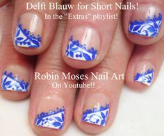 Nail Art for Short Nails - Delft Blauw