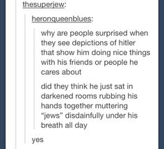 What kind of person did you think Hitler was?