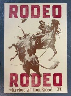 Rodeo, Rodeo Poster by Jim Moran - Hamilton Wood Type & Printing Museum