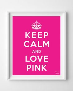 Keep Calm and Love Pink Poster Print Inspirational by InkistPrints