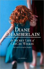 This is the first Diane Chamberlain novel I read and it got me hooked! The Secret Life of CeCe Wilkes is an unbelievable tale that will grip you from the start.