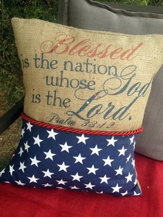 Blessed is the Nation Patriotic Burlap Pillow by MonMellDesigns