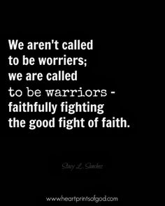 Heartprints of God: A Warrior of Faith~<3  www.facebook.com/heartprintsofgod